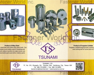 Tungsten carbide forging tools, cutting blade and cutting die for screw and nut.(TSUNAMI LTD. )
