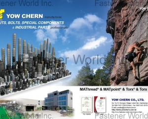 Nuts, Bolts, Special Components & Industrial Parts (MATHREAD & MATpoint & Torx & Torx Plus)(YOW CHERN CO., LTD. )