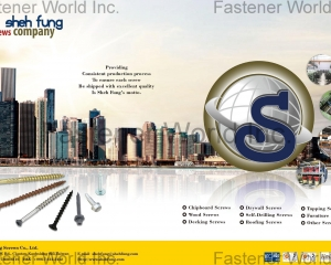Chipboard Screws, Drywall Screws, Tapping Screws, Wood Screws, Self-Drilling Screws, Furniture Screws, Decking Screws, Roofing Screws, Other Screws(SHEH FUNG SCREWS CO., LTD. )