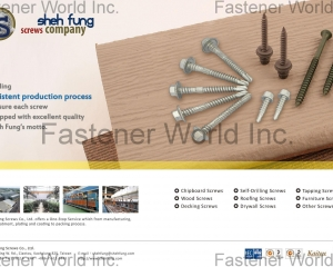 Chipboard Screw, Wood Screw, Decking Screw, Self-Drilling Screw, Roofing Screw, Drywall Screw, Tapping Screw, Furniture Screw(SHEH FUNG SCREWS CO., LTD. )