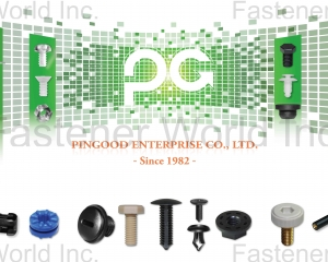 Latch, Clip, Cap, Plug, Rivets, Mounting Button, Spacer Support, Washer, WIre Management(PINGOOD ENTERPRISE CO., LTD.)