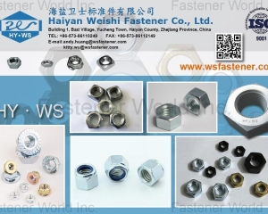 Hex Nuts, Hex Thin Nuts, Hex. Flange Nuts, Square Nuts, Hex Connection Nuts, Furniture Nuts, Hex Domed Cap Nuts, T-Nuts(HAIYAN WEISHI FASTENERS CO., LTD.)