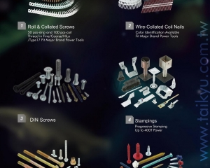 Roll & Collated Screws, Wire-Collated Coil Nails, DIN Screws, Stampings, Bolts, Machine Screws, Special Feature Coating(TAIKYU CO., LTD.)
