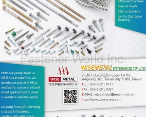 Self-Drilling Screws, Wing Collated Screws, Sheet Metal Screws, Drywall Screws, Chipboard Screws, Nuts & Rivets, Stamping Parts, Customer Drawing Commend