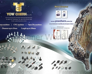 Aster Screw, Auto Parts, Concrete Screw, Furniture & Construction Screw, Pin & Rivet, Screw Anchor, Sems & Stud Bolt, Special Parts & Bolts, Stainless Steel Screw, T Bolt, Thread Forming Screw, Wedge Anchor, Welding Bolt & Nuts, Wheel Bolts & Nuts, Window Screw, Woodworking Screw(YOW CHERN CO., LTD. )
